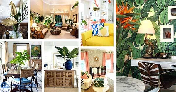 Phong cách thiết kế nội thất nhiệt đới Tropical Style